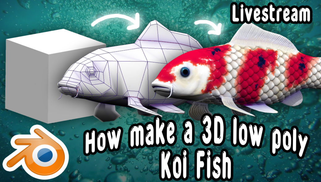 livestream workflow to create a 3d koi fish for videogame